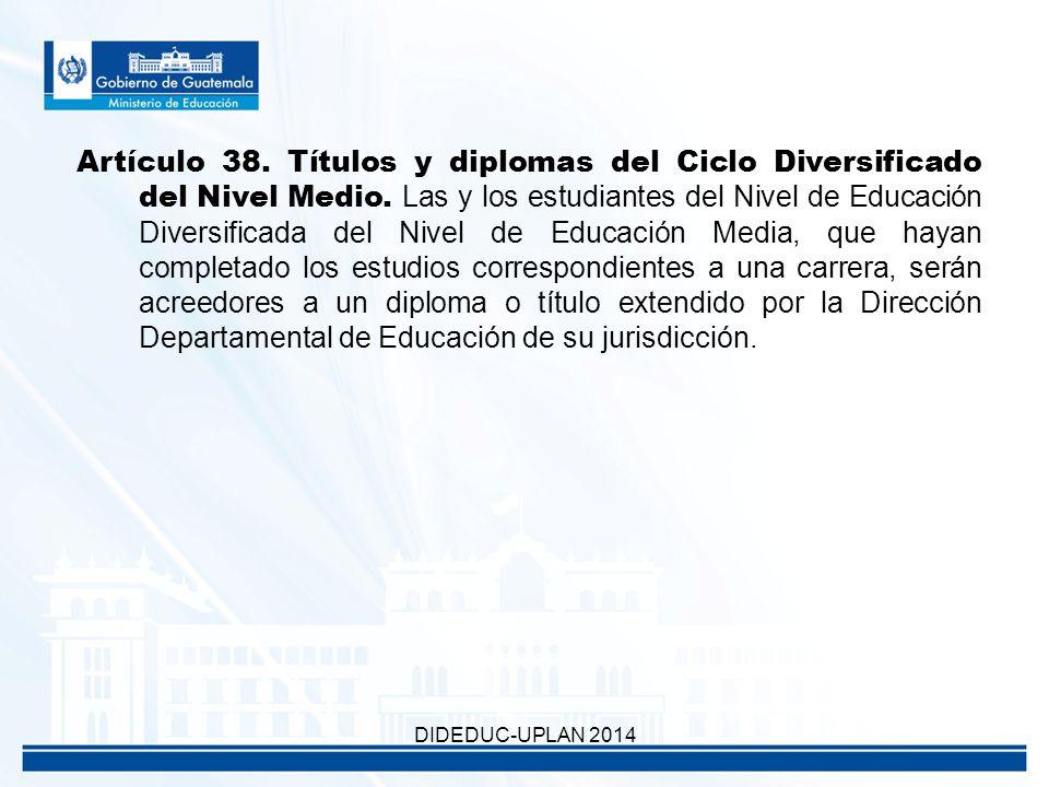 Artículo 38. Títulos y diplomas del Ciclo Diversificado del Nivel Medio.