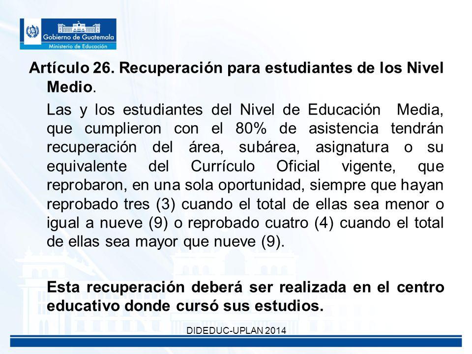 Artículo 26. Recuperación para estudiantes de los Nivel Medio.