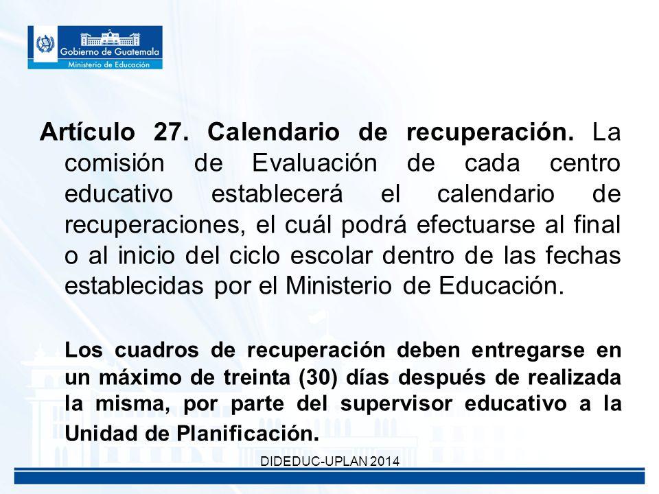 Artículo 27. Calendario de recuperación.