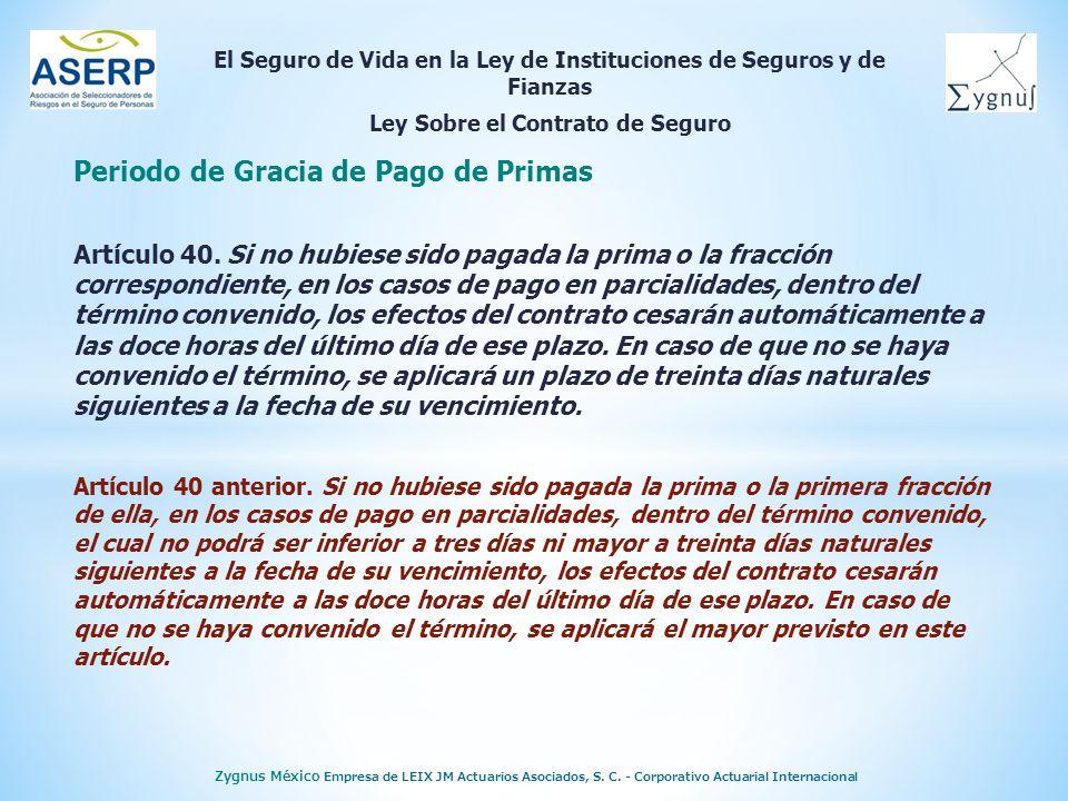 El Seguro de Vida en la Ley de Instituciones de Seguros y de Fianzas Ley Sobre el Contrato de Seguro Zygnus México Empresa de LEIX JM Actuarios Asociados, S.