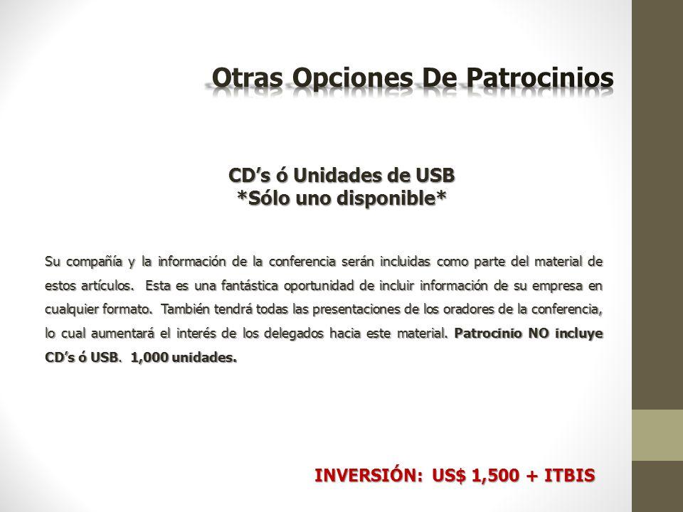 CD's ó Unidades de USB *Sólo uno disponible* Su compañía y la información de la conferencia serán incluidas como parte del material de estos artículos.