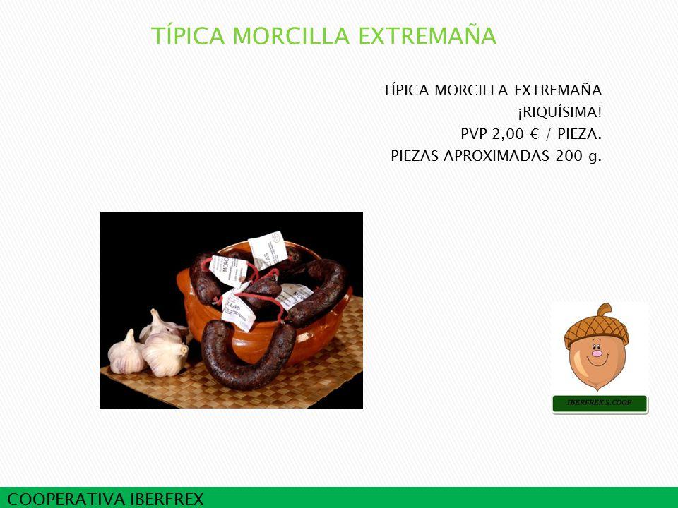 COOPERATIVA IBERFREX TÍPICA MORCILLA EXTREMAÑA ¡RIQUÍSIMA.