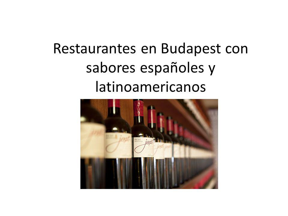 Restaurantes en Budapest con sabores españoles y latinoamericanos