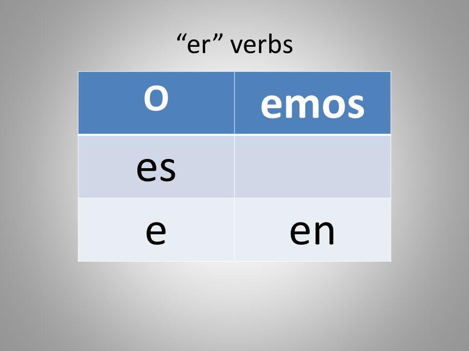 er verbs O emos es een