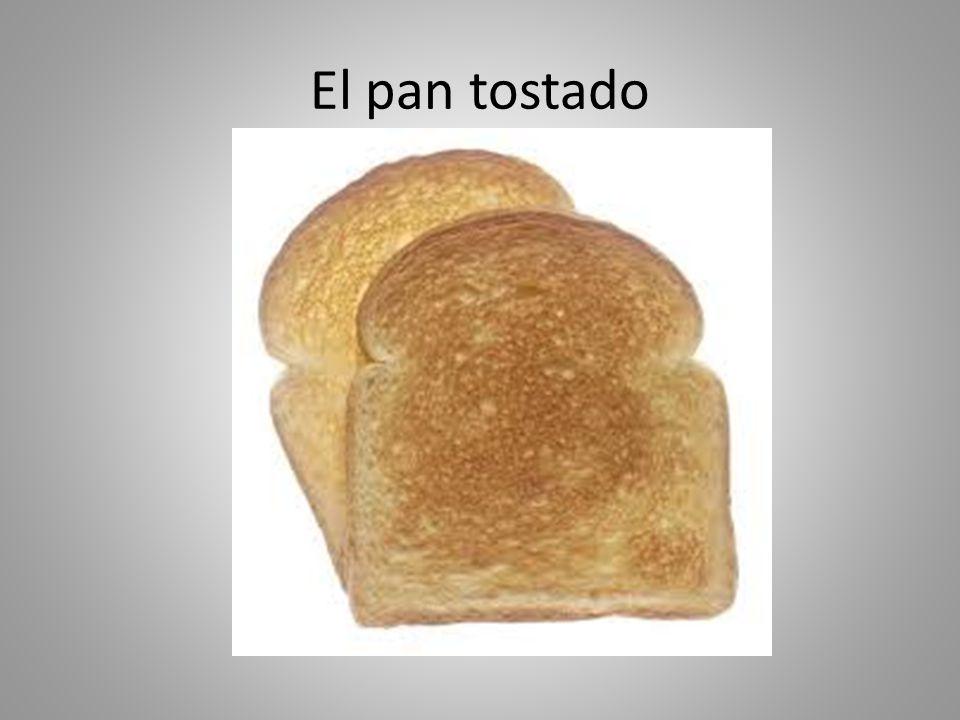 El pan tostado