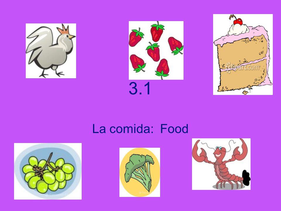 3.1 La comida: Food