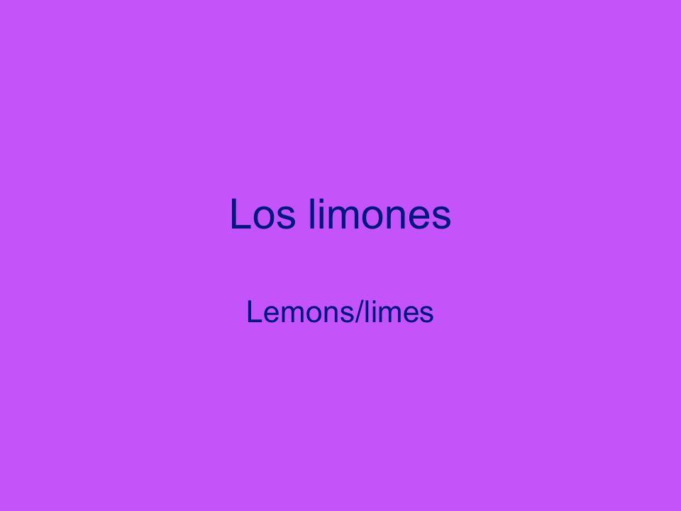 Los limones Lemons/limes