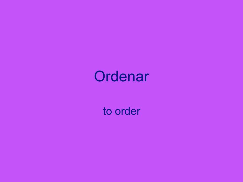 Ordenar to order