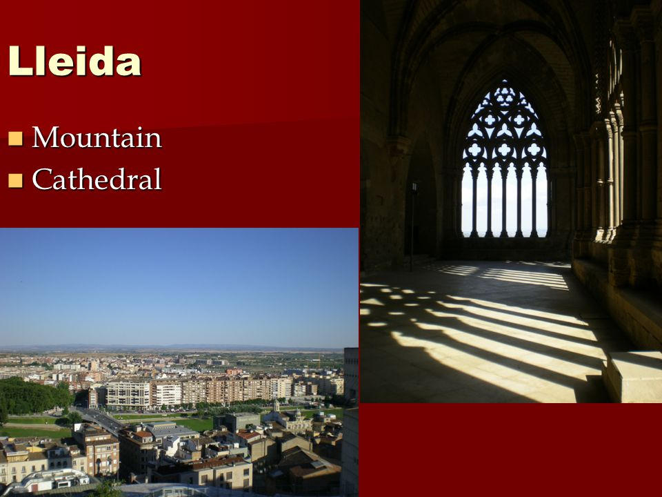 Lleida Mountain Mountain Cathedral Cathedral