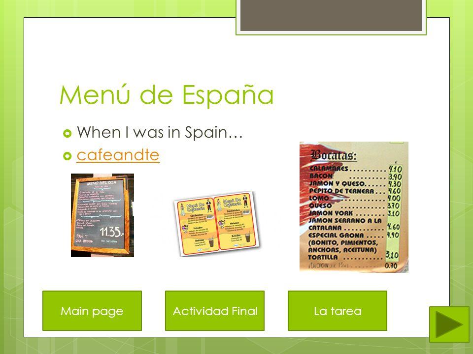 Otras frases  Hola  Gracias  Por favor  Me gustaría  un café  una ensalada  una taza  un cuenco  un plato Main page La comida de España Bebidas Actividad Final