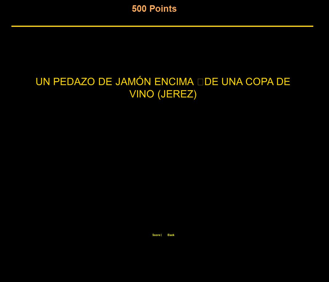 500 Points Score  Back UN PEDAZO DE JAMÓN ENCIMA DE UNA COPA DE VINO (JEREZ)