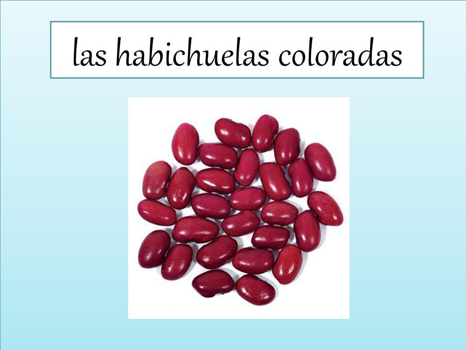 las habichuelas coloradas