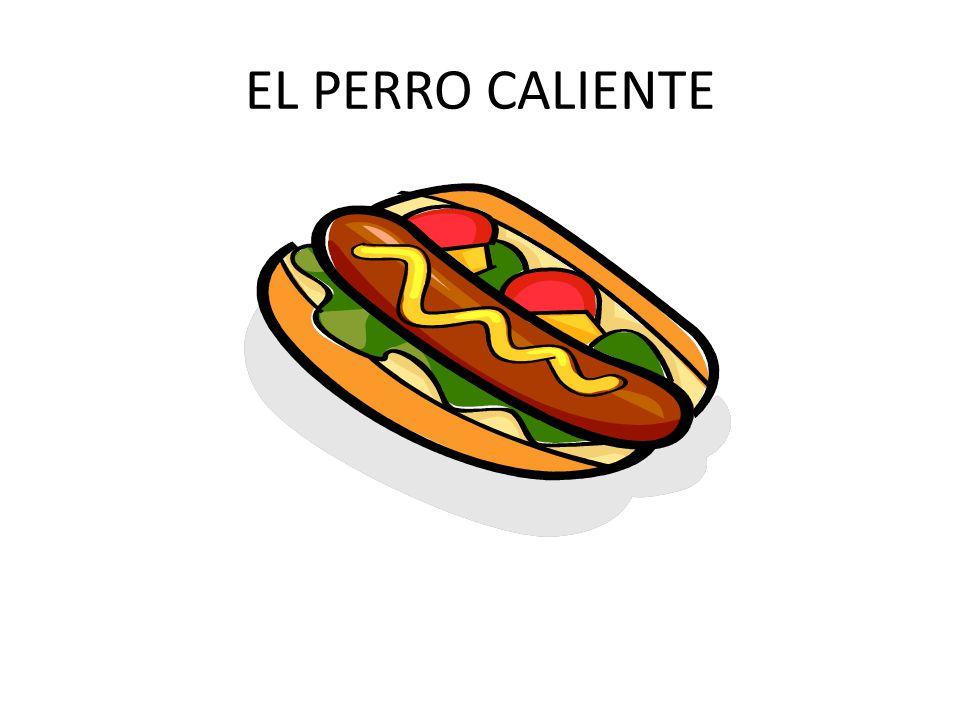 EL PERRO CALIENTE