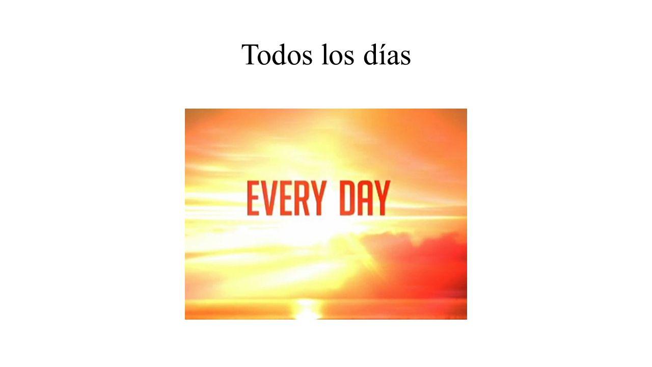 Todos los días