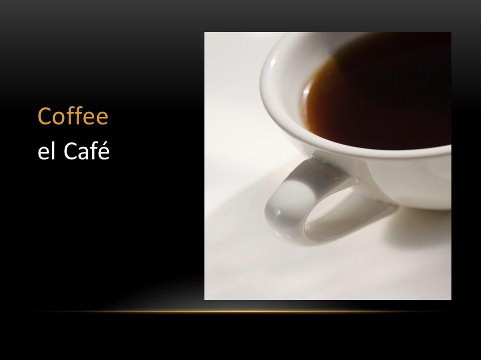 Coffee el Café