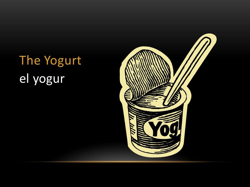 The Yogurt el yogur