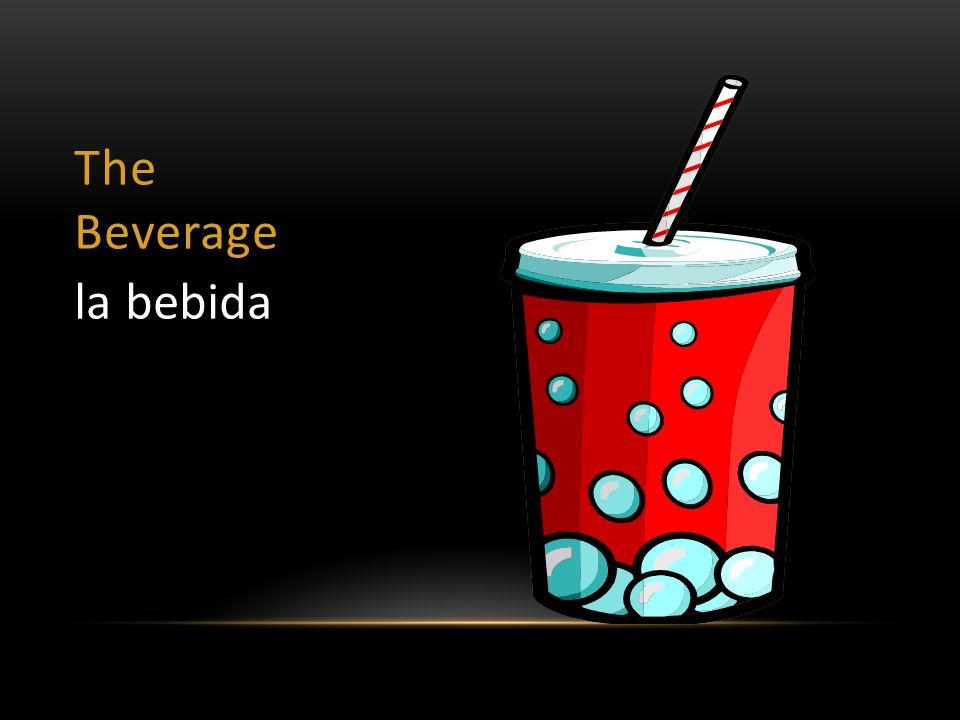 The Beverage la bebida