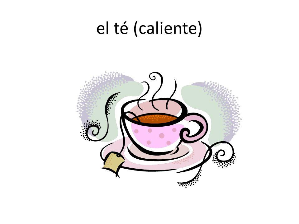 el té (caliente)