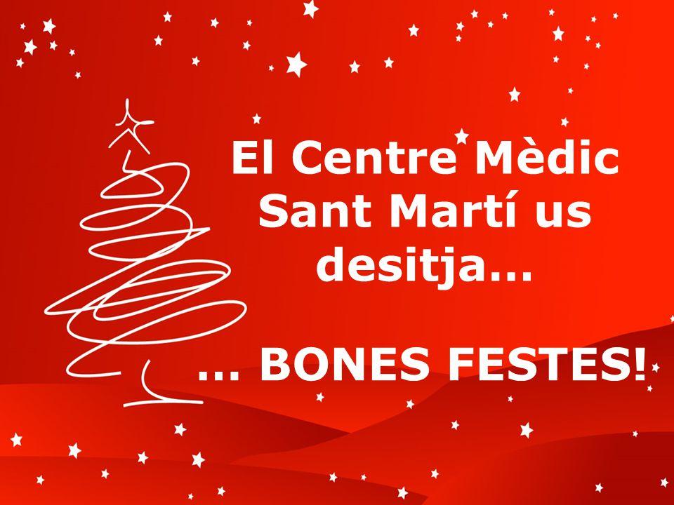 Ysonut, les desea… El Centre Mèdic Sant Martí us desitja… … BONES FESTES!