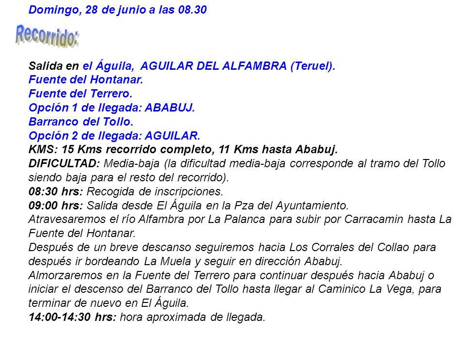 Domingo, 28 de junio a las 08.30 Salida en el Águila, AGUILAR DEL ALFAMBRA (Teruel).