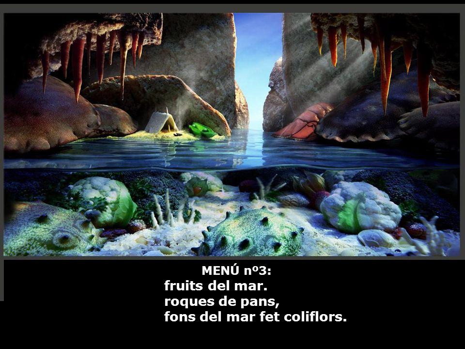 MENÚ nº3: fruits del mar. roques de pans, fons del mar fet coliflors.