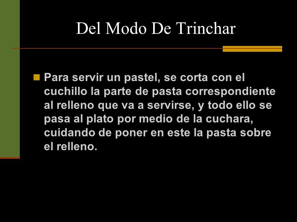 Del Modo De Trinchar El pescado no se divide con cuchillo.