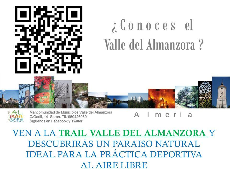 VEN A LA TRAIL VALLE DEL ALMANZORA Y DESCUBRIRÁS UN PARAISO NATURAL IDEAL PARA LA PRÁCTICA DEPORTIVA AL AIRE LIBRE