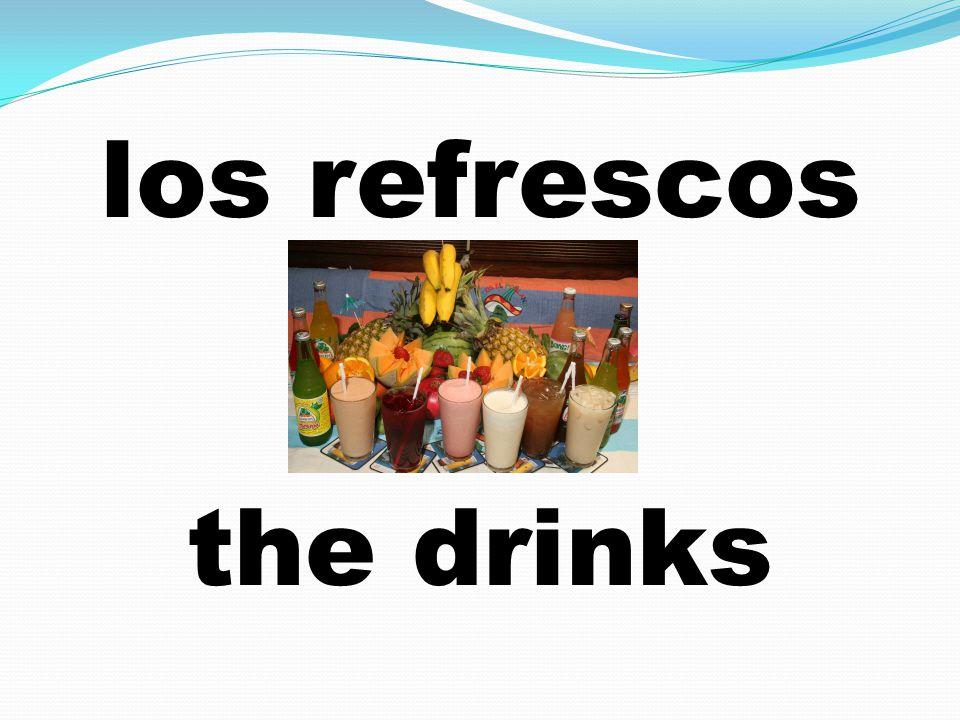 los refrescos the drinks