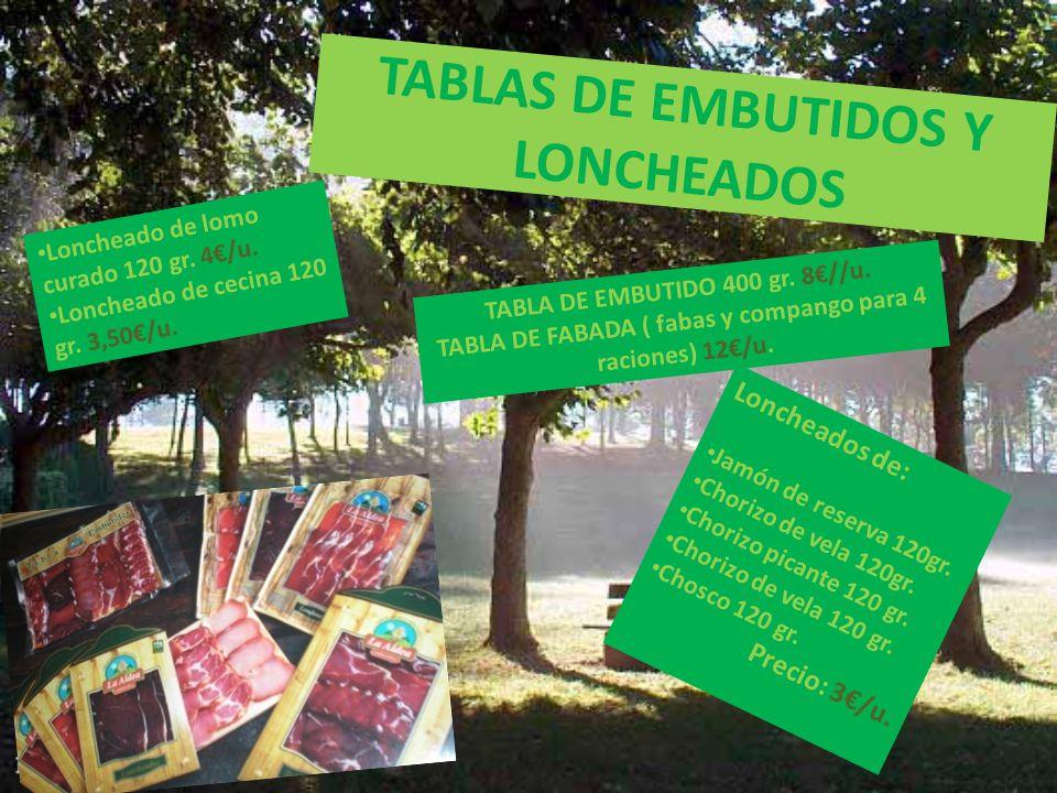 TABLAS DE EMBUTIDOS Y LONCHEADOS TABLA DE EMBUTIDO 400 gr.