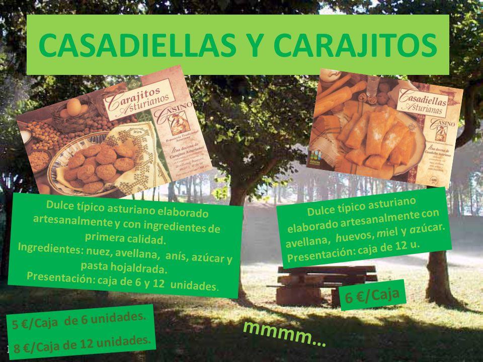 CASADIELLAS Y CARAJITOS Dulce típico asturiano elaborado artesanalmente y con ingredientes de primera calidad.