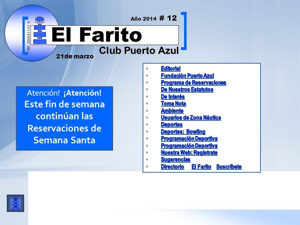 Rif: J00041181-6 Club Puerto Azul El Farito Atención.