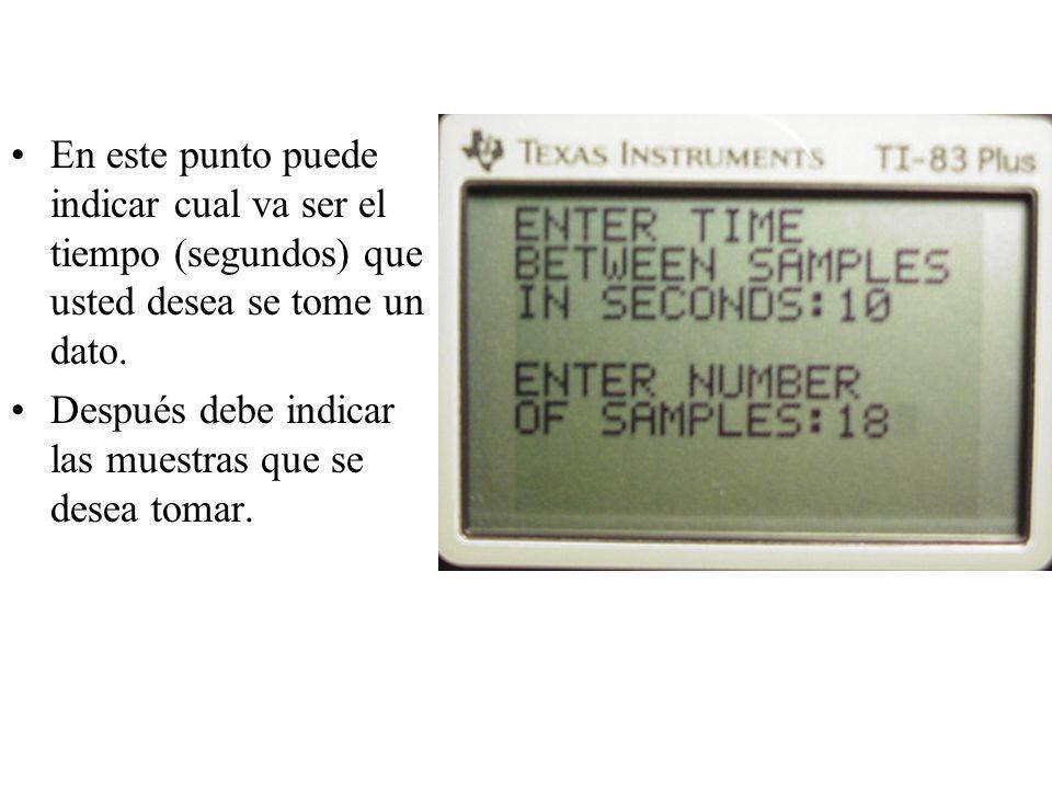 En este punto puede indicar cual va ser el tiempo (segundos) que usted desea se tome un dato.