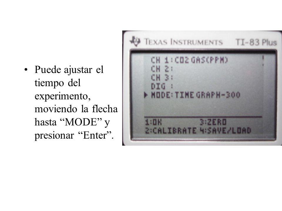Puede ajustar el tiempo del experimento, moviendo la flecha hasta MODE y presionar Enter .