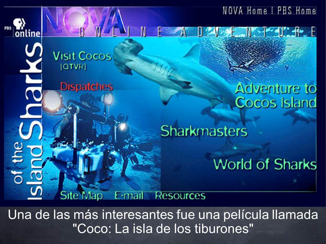 Una de las más interesantes fue una película llamada Coco: La isla de los tiburones