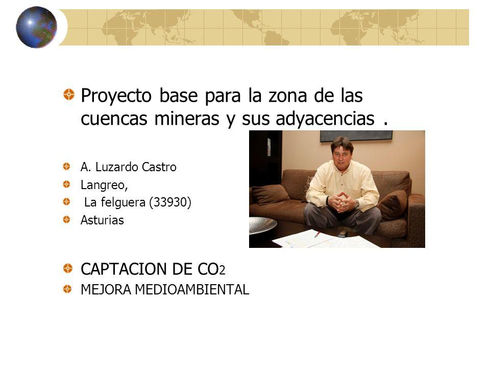 Proyecto base para la zona de las cuencas mineras y sus adyacencias.