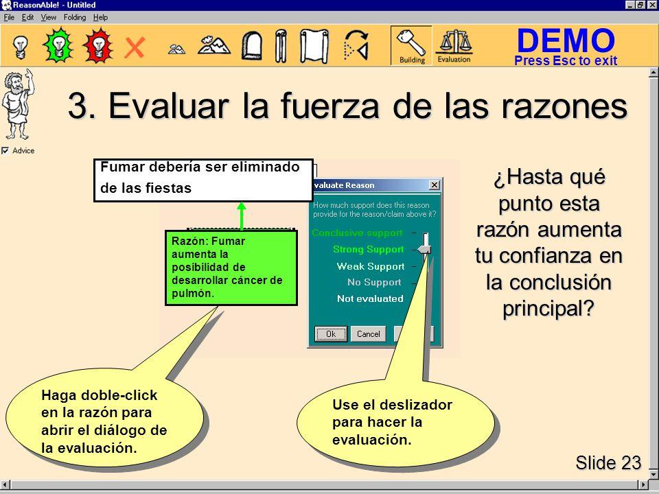 DEMO Slide 23 Press Esc to exit 3.