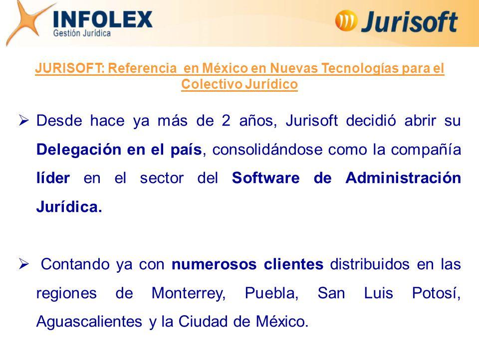  Desde hace ya más de 2 años, Jurisoft decidió abrir su Delegación en el país, consolidándose como la compañía líder en el sector del Software de Administración Jurídica.