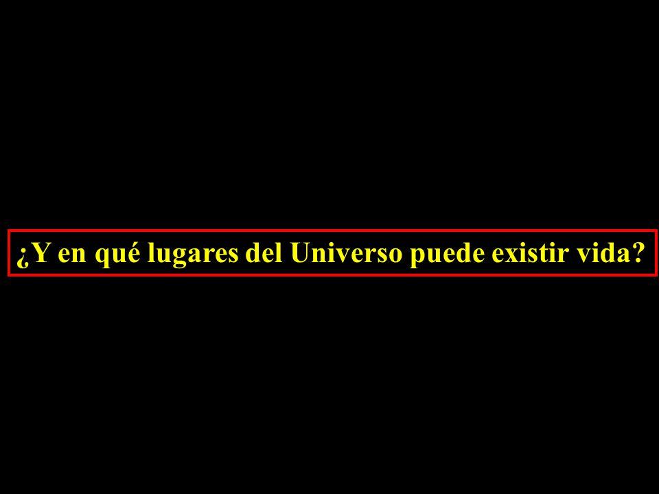 ¿Y en qué lugares del Universo puede existir vida