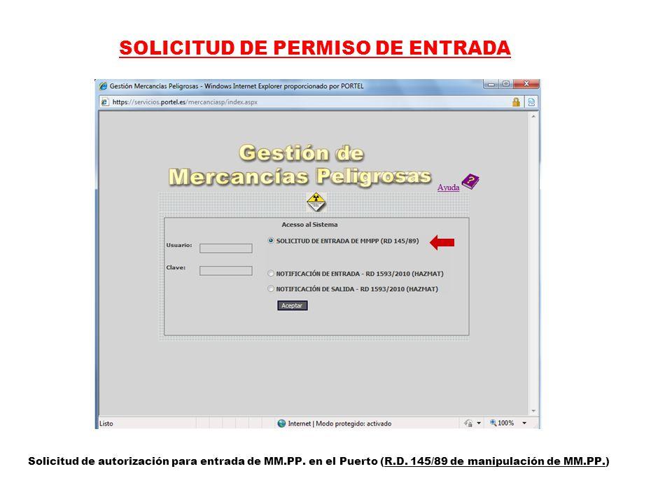 SOLICITUD DE PERMISO DE ENTRADA Solicitud de autorización para entrada de MM.PP.