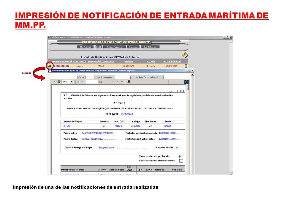 IMPRESIÓN DE NOTIFICACIÓN DE ENTRADA MARÍTIMA DE MM.PP.