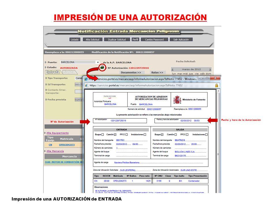 IMPRESIÓN DE UNA AUTORIZACIÓN Impresión de una AUTORIZACIÓN de ENTRADA Fecha y hora de la Autorización Nº de Autorización