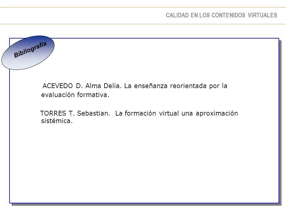 Bibliografía ACEVEDO D. Alma Delia. La enseñanza reorientada por la evaluación formativa.