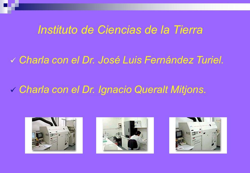 Instituto de Ciencias de la Tierra Charla con el Dr.