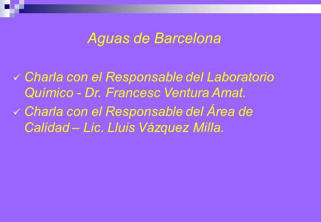 Aguas de Barcelona Charla con el Responsable del Laboratorio Químico - Dr.