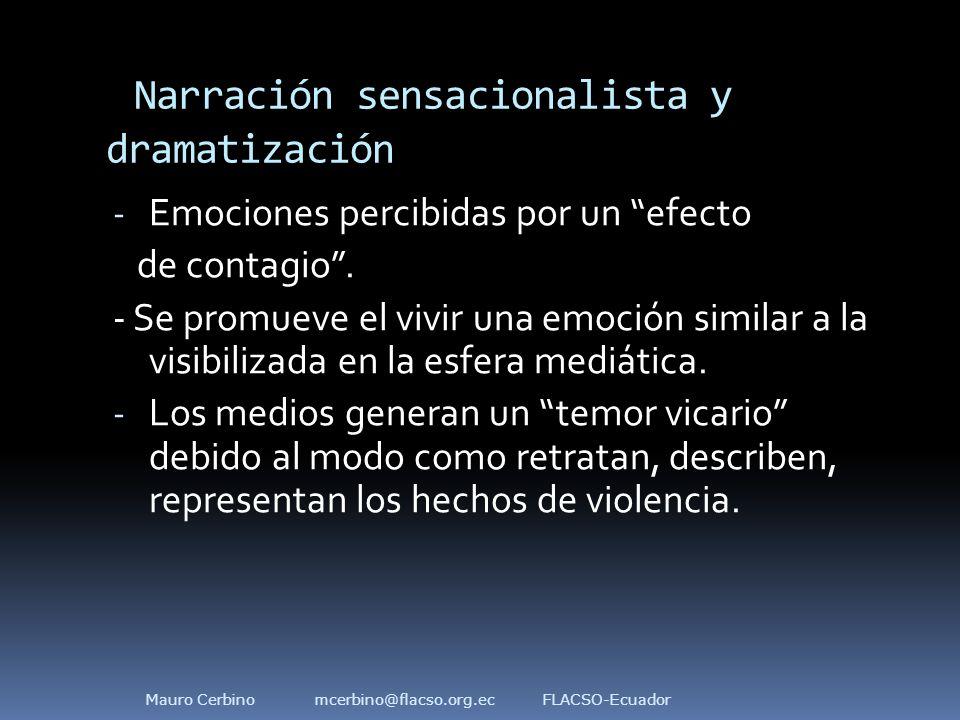 Narración sensacionalista y dramatización - Emociones percibidas por un efecto de contagio .