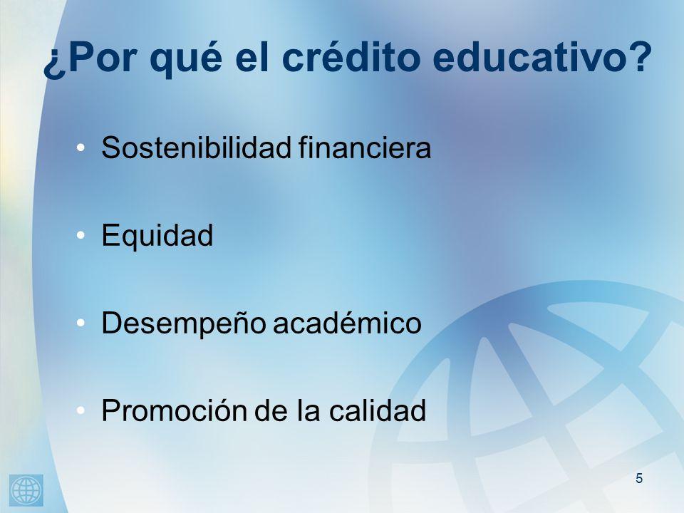 5 ¿Por qué el crédito educativo.