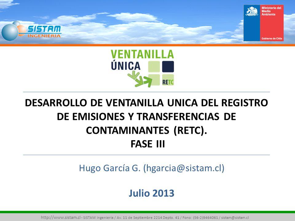 Hugo García G. (hgarcia@sistam.cl) Julio 2013 http://www.sistam.cl - SISTAM Ingeniería / Av.