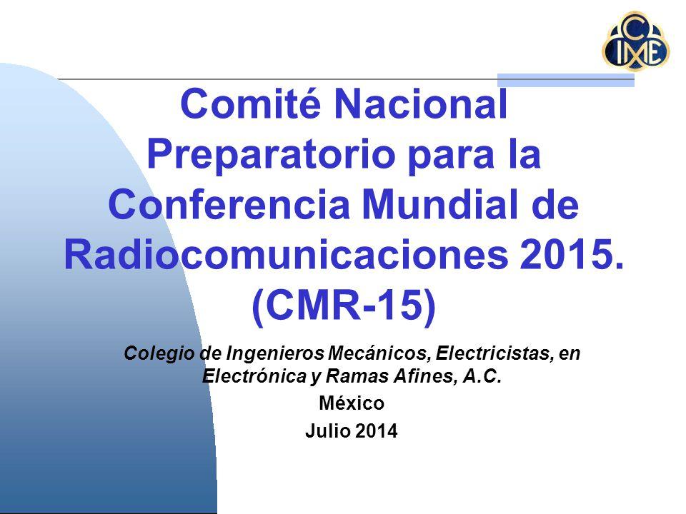 Comité Nacional Preparatorio para la Conferencia Mundial de Radiocomunicaciones 2015.