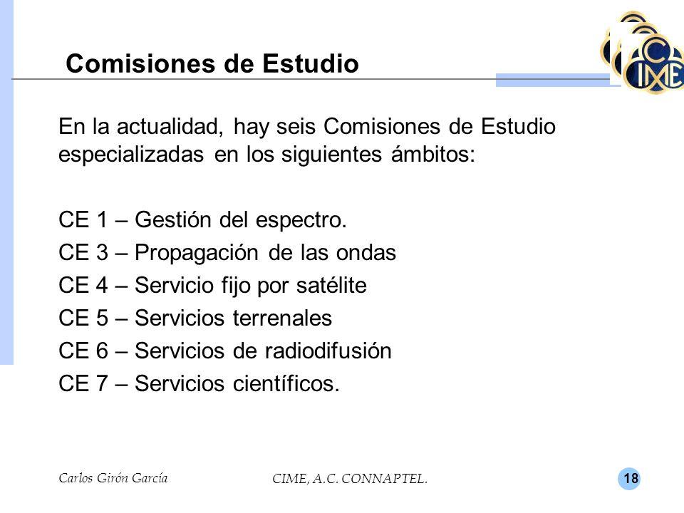 18 Comisiones de Estudio En la actualidad, hay seis Comisiones de Estudio especializadas en los siguientes ámbitos: CE 1 – Gestión del espectro.