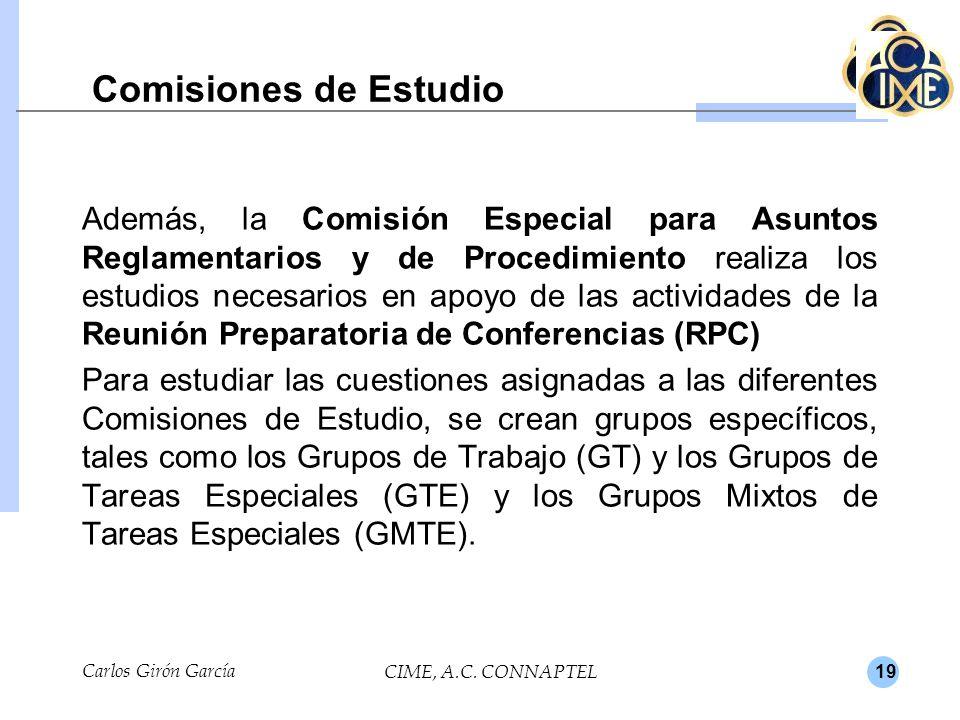 19 Comisiones de Estudio Además, la Comisión Especial para Asuntos Reglamentarios y de Procedimiento realiza los estudios necesarios en apoyo de las actividades de la Reunión Preparatoria de Conferencias (RPC) Para estudiar las cuestiones asignadas a las diferentes Comisiones de Estudio, se crean grupos específicos, tales como los Grupos de Trabajo (GT) y los Grupos de Tareas Especiales (GTE) y los Grupos Mixtos de Tareas Especiales (GMTE).